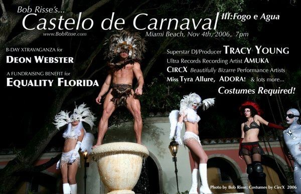 Castelo de Carnaval III: Fogo e Agua..Presented by Bob Rissé